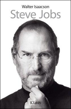 Jobs biographie La biographie de Steve Jobs, désormais à la vente en France
