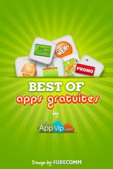 Bestof apps gratuites Journée exceptionnelle chez AppVip : 5€ à gagner pour tout possesseur diPhone